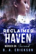 Reclaimed Haven: Murder on Second