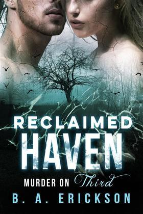 Reclaimed Haven: Murder on Third