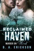 Reclaimed Haven: Murder on Third