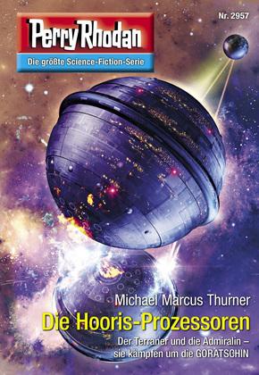 Perry Rhodan 2957: Die Hooris-Prozessoren (Heftroman)