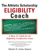 The Athletic $Cholarship  Eligibility Coach