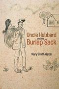 Uncle Hubbard and the Burlap Sack