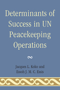 Determinants of Success in UN Peacekeeping Operations