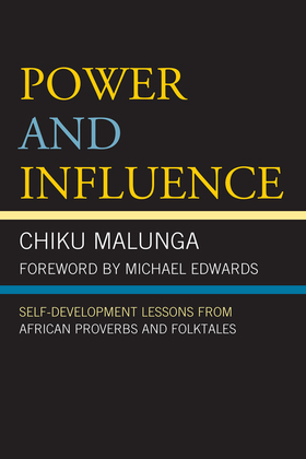 Power and Influence: Self-Development Lessons from African Proverbs and Folktales