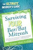 Surviving Your Bar/Bat Mitzvah: The Ultimate Insider's Guide