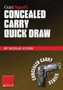 Gun Digest's Concealed Carry Quick Draw eShort: Practical concealed carry draw techniques - be smoother and faster with concealment holsters