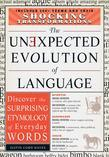 The Unexpected Evolution of Language: Discover the Surprising Etymology of Everyday Words