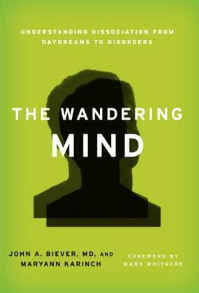 The Wandering Mind: Understanding Dissociation from Daydreams to Disorders