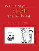 Wanda Says……. Stop the Bullying!