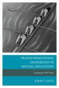Transformational Leadership in Special Education: Leading the IEP Team