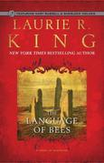 The Language of Bees: A novel of suspense featuring Mary Russell and Sherlock Holmes