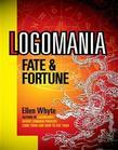 LOGOMANIA: FATE AND FORTUNE