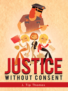 Justice Without Consent