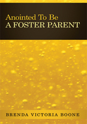 Anointed to Be a Foster Parent