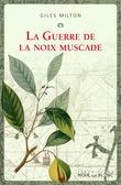 La guerre de la noix muscade