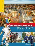 Mönchengladbach – Wie geht das?