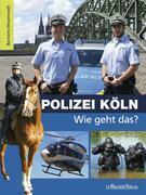 Polizei Köln – Wie geht das?