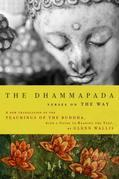 The Dhammapada: Verses on the Way