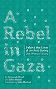 A Rebel in Gaza