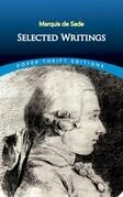 Marquis de Sade: Selected Writings