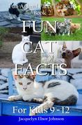Fun Cat Facts for Kids 9-12