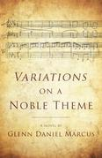 Variations on a Noble Theme