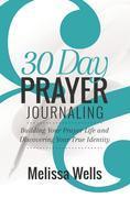 30 Day Prayer Journaling