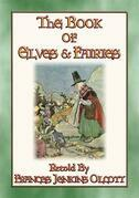 THE BOOK OF ELVES AND FAIRIES - Over 70 bedtime stories for children