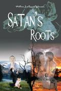 Satan's Roots