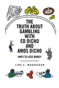 The Truth About Gambling with Ed Dicho and Amos Dicho