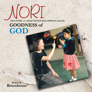 Nori:  the Story of a Deaf Honduran Orphan and the Goodness of God