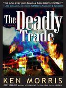 The Deadly Trade