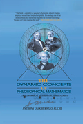 The Dynamic Concepts of Philosophical Mathematics