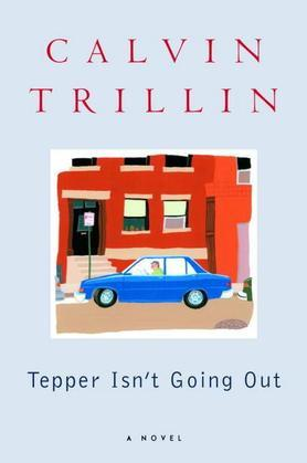 Tepper Isn't Going Out: A Novel