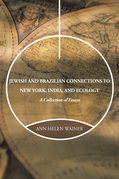 Jewish and Brazilian Connections to New York, India, and Ecology