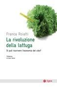 La rivoluzione della lattuga