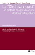 La direttiva ricorsi in materia di aggiudicazione degli appalti pubblici