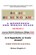 Barack Hussein Obama - a Messenger for World Peace