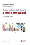 Marketing dei luoghi e delle emozioni (Il)