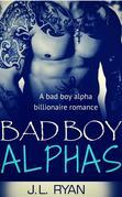 Bad Boy Alphas Boxed Set