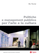 Politiche e management pubblico per l'arte e la cultura