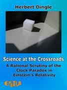 Science at the Crossroads
