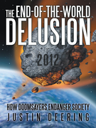 The End-Of-The-World Delusion