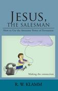 Jesus, the Salesman