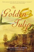 The Golden Tulip: A Novel