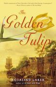 The Golden Tulip: A Novel
