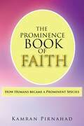 The Prominence Book of Faith