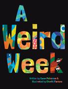 A Weird Week