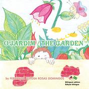O Jardim / the Garden