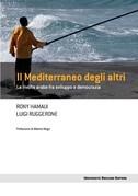 Mediterraneo degli altri (Il)